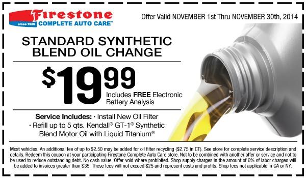 You can save money with use standard synthetic blend oil coupon and this Offer valid November 1, 2014 – November 30, 2014. See store for complete service description and details. Redeem this coupon at your participating Firestone Complete Auto Care store.