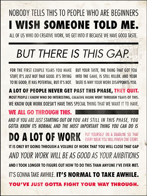 Ira Glass -- there is this gap