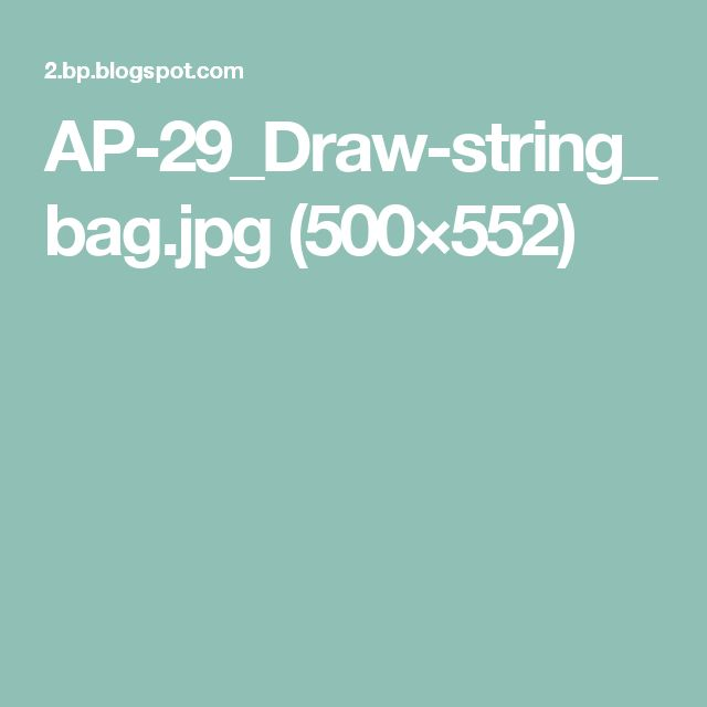 AP-29_Draw-string_bag.jpg (500×552)
