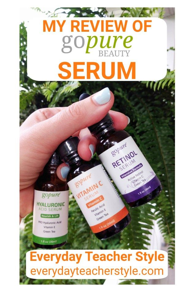 Time To Gopure My Review Of Gopure Beauty Serum Everyday Teacher Style Pure Skin Care Beauty Serums Glowing Skincare