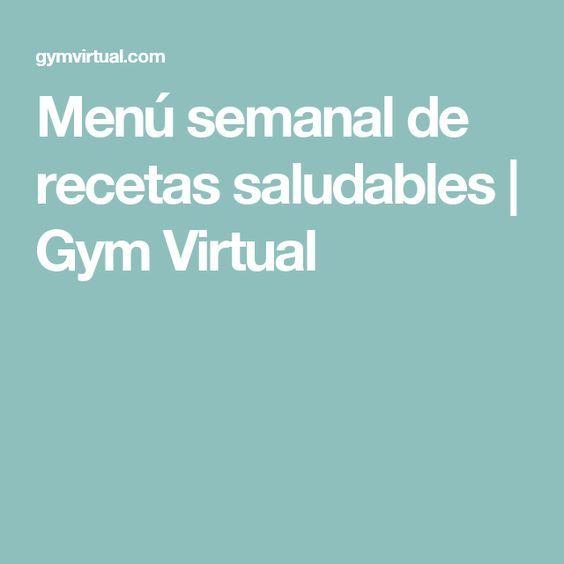 Menú semanal de recetas saludables | Gym Virtual