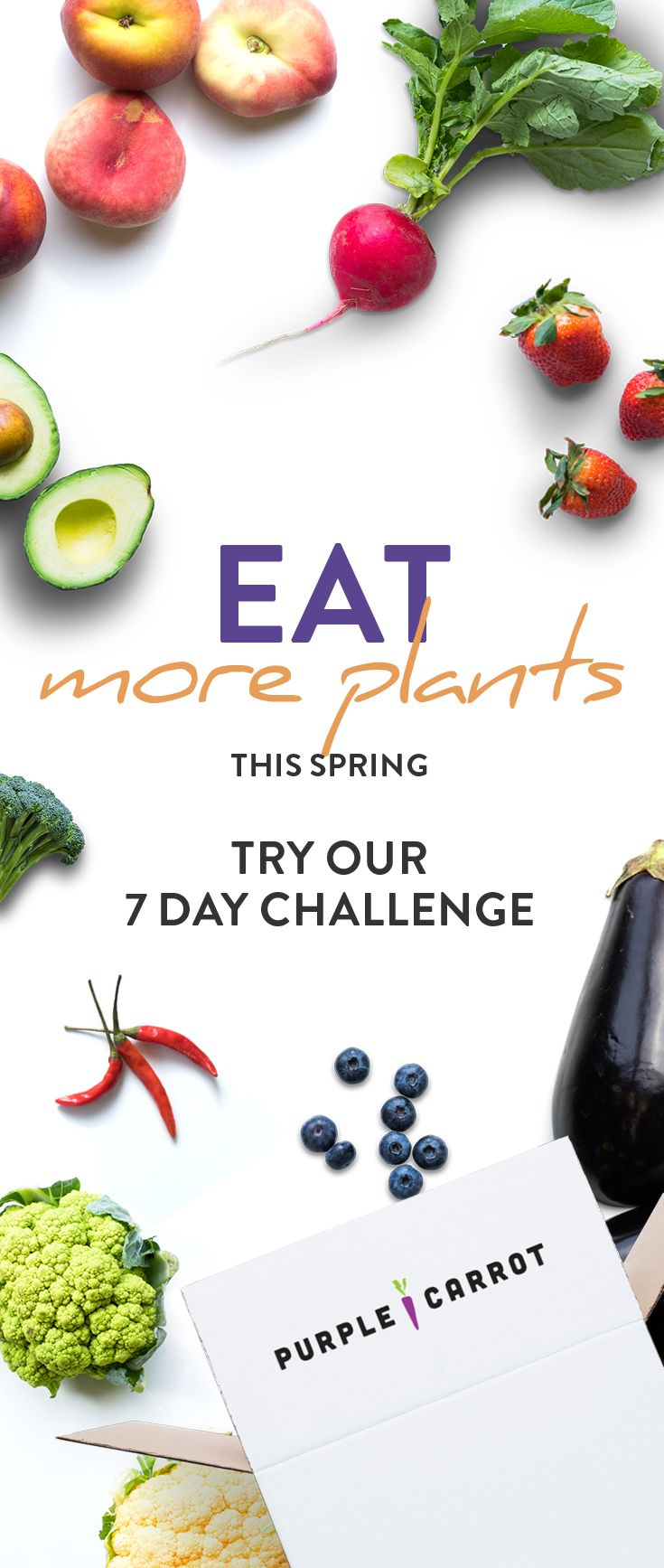 Try eating plant-based for 7 days and spring into a healthier you.