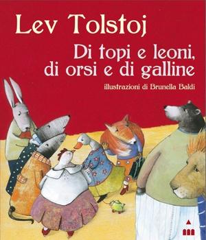Libri per bambini: Di topi e di leoni, di orsi e di galline - Favole - NostroFiglio.it