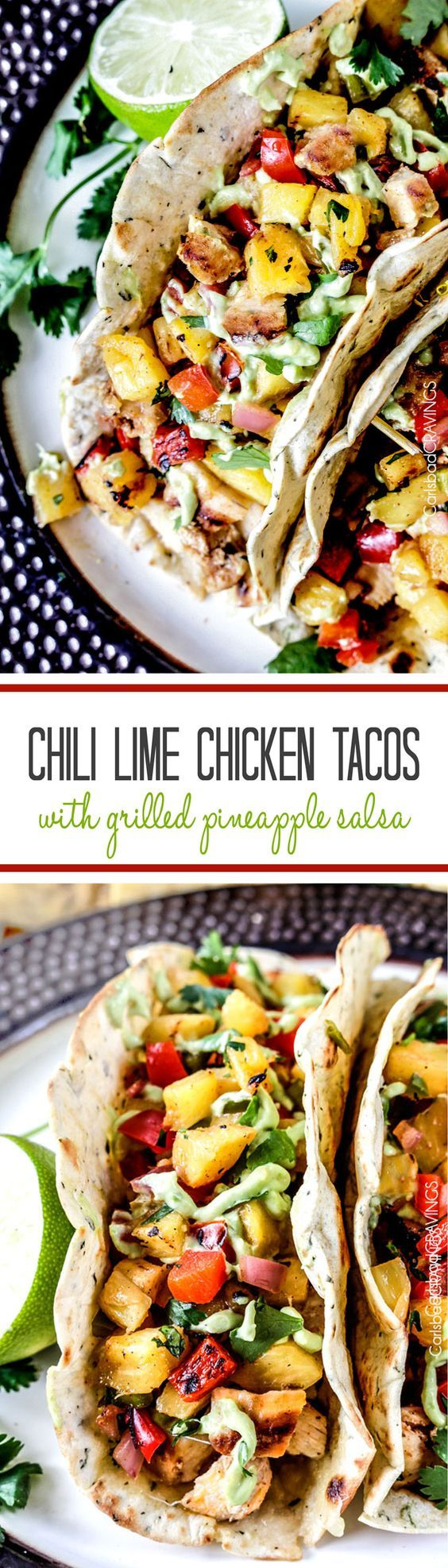 Chili Lime Chicken Tacos with refreshing sweet and smoky Grilled Pineapple Salsa oozing Jack cheese and silky Avocado Crema are crowd worthy but easy enough for everyday.
