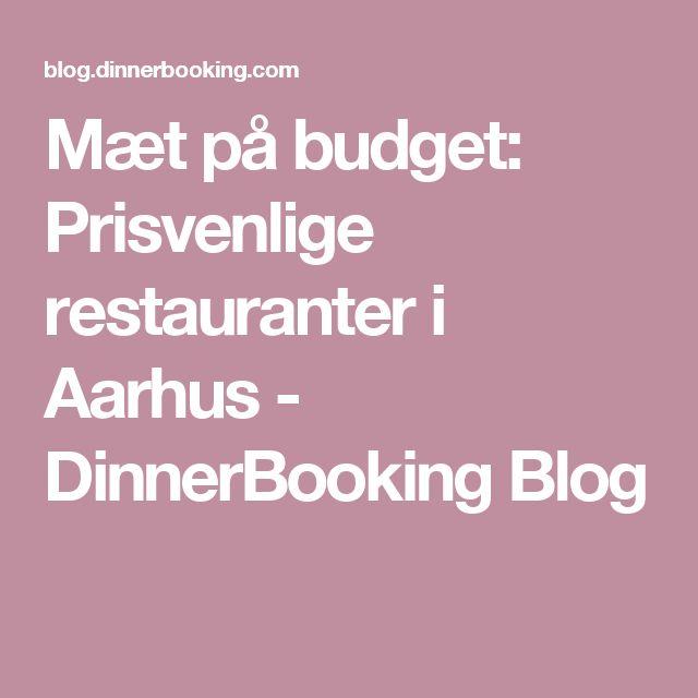 Mæt på budget: Prisvenlige restauranter i Aarhus - DinnerBooking Blog