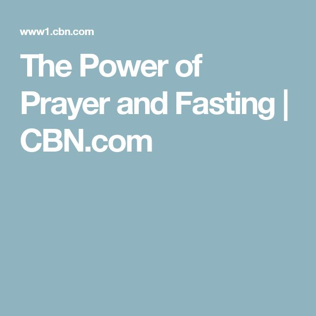 The Power of Prayer and Fasting | CBN.com