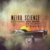 Too Short ft Oh Blimey - Weird Science by MalLabel Music on SoundCloud