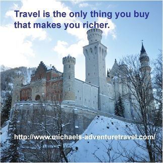 Travel is the only thing that you can buy that makes you richer.