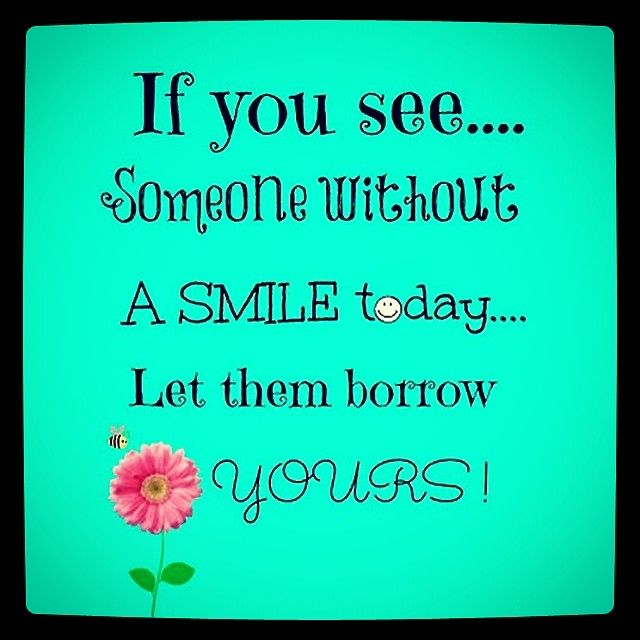 58 best Smile Quotes images on Pinterest | Laughing quotes ...