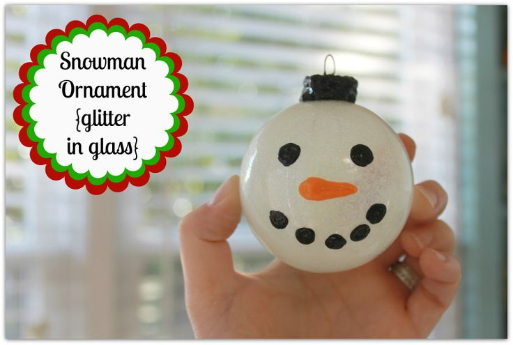 Snowman Ornament/ I would make these with the kids and use store bought white plastic ornaments to paint the snowman face on.
