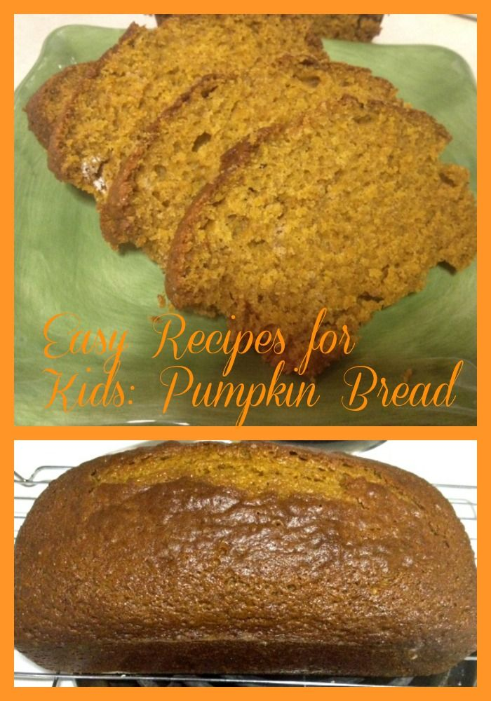 Easy Recipes for Kids: Pumpkin Bread - Madame Deals, Inc.