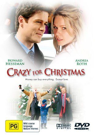 Crazy for Christmas: Andrea Roth, Howard Hesseman, Jason Spevack, Yannick Bisson, Karen LeBlanc, Mark Wilson, Joey Beck, Ho Chow, Stacey DePass, Daniel Fathers, Eleanor Lindo: