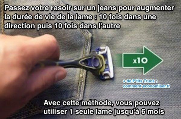 Passez votre rasoir sur un jeans pour augmenter  la durée de vie de la lame
