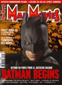 Mad Movies n°176, juin 2005. LES FILMS : Batman Begins. Crazy Kung-Fu. Land of the Dead. Cursed. Les Tueurs de la lune de miel Dossier Batman Begins  Dossier Dimension Films. Cannes 2005.