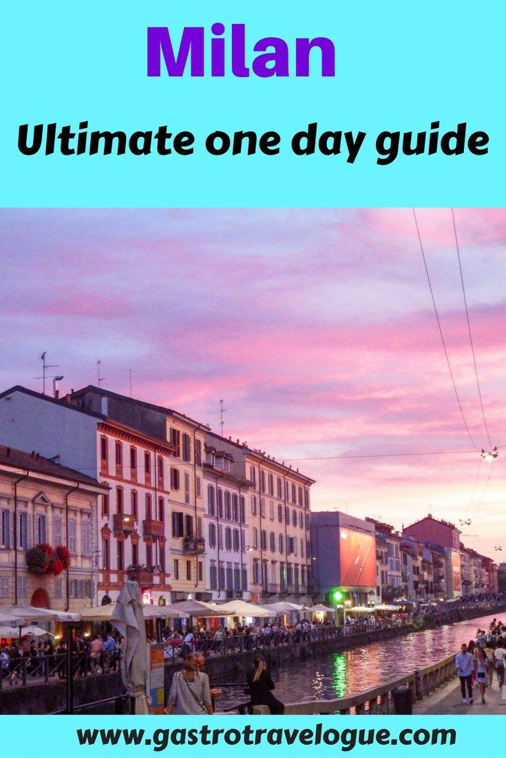The #ultimate guide to #Milan. How to see all the sights and foodie treats in just a day.-www.gastrotravelogue.com