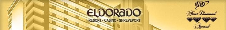 If I can't go to Vegas, I love me some Shreveport and the El Dorado.