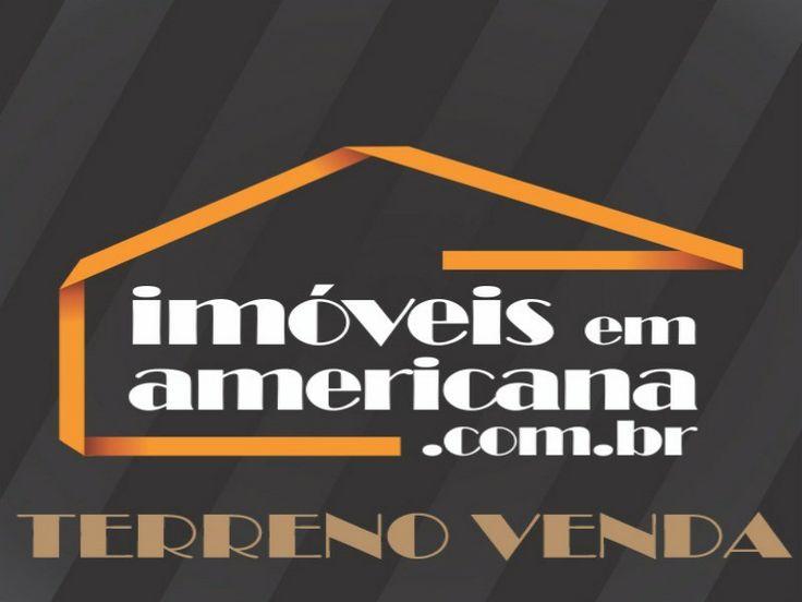 """R$ 90mil – Pq das Nações – TERRENO VENDA AMERICANA - SP www.IMOVEISemAMERICANA.com.br """"Um sonho para a vida inteira!"""" contato@imoveisemamericana.com.br (19) 3012-7777 (19) 3383-5767 (19) 99175-0224 (19) 981450751 (19) 98254-9292 (19) 99224-8434"""