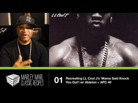 Marley Marl 'Classic Recipes' - Recreating LL Cool J's 'Mama Said Knock You Out' w/ Ableton + APC40