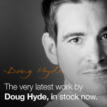 Recent and previous releases by Doug Hyde available at Trent Galleries