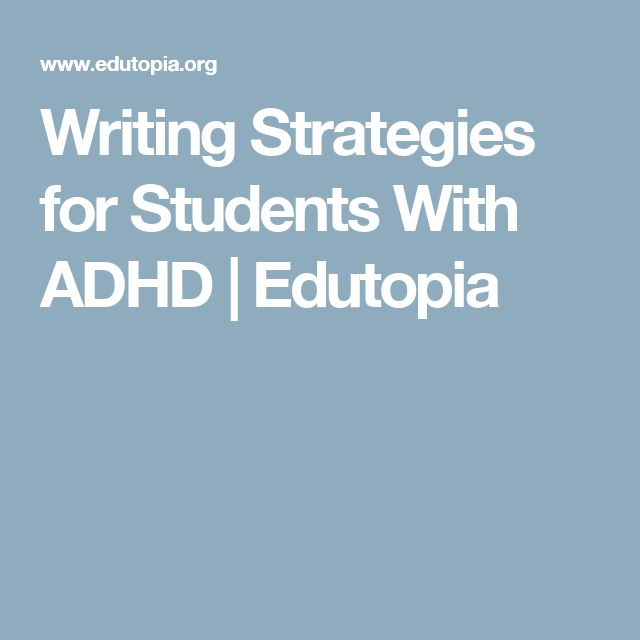 Writing Strategies for Students With ADHD | Edutopia