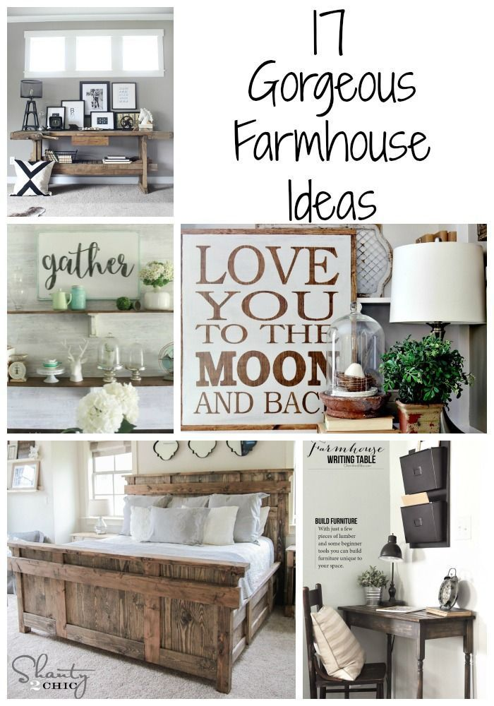 17 Gorgeous Farmhouse Projects - DIY ideas for furniture, crafts and more! Get the farmhouse look.