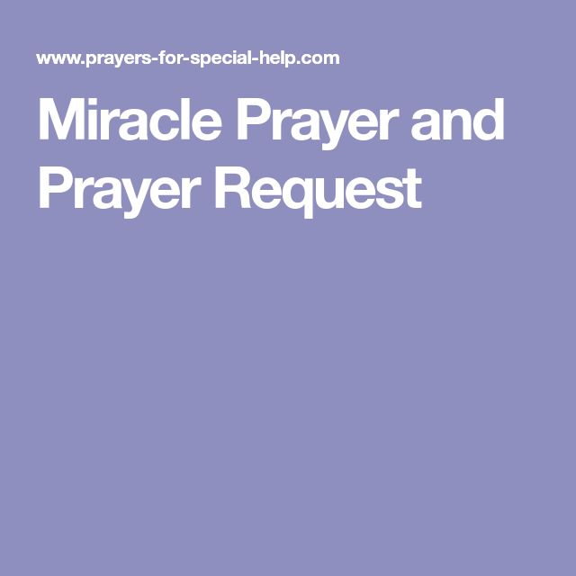 Miracle Prayer and Prayer Request