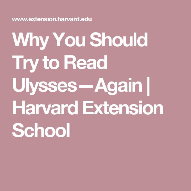Why You Should Try to Read Ulysses—Again | Harvard Extension School