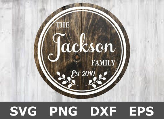 Family Svg Family Name Svg Family Sign Svg Svg Files For Cricut Silhouette Files Name Signs Family Name Signs Family Signs