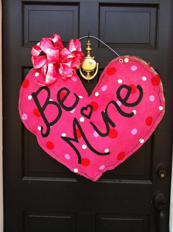Be Mine Valentine's Burlap Door Sign by bnmkubes on Etsy, $50.00