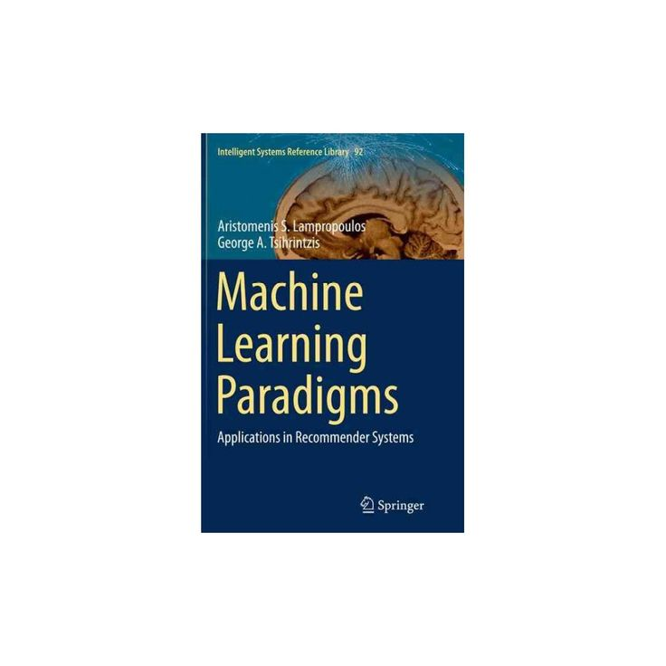 Machine Learning Paradigms : Applications in Recommender Systems (Reprint) (Paperback) (Aristomenis S.