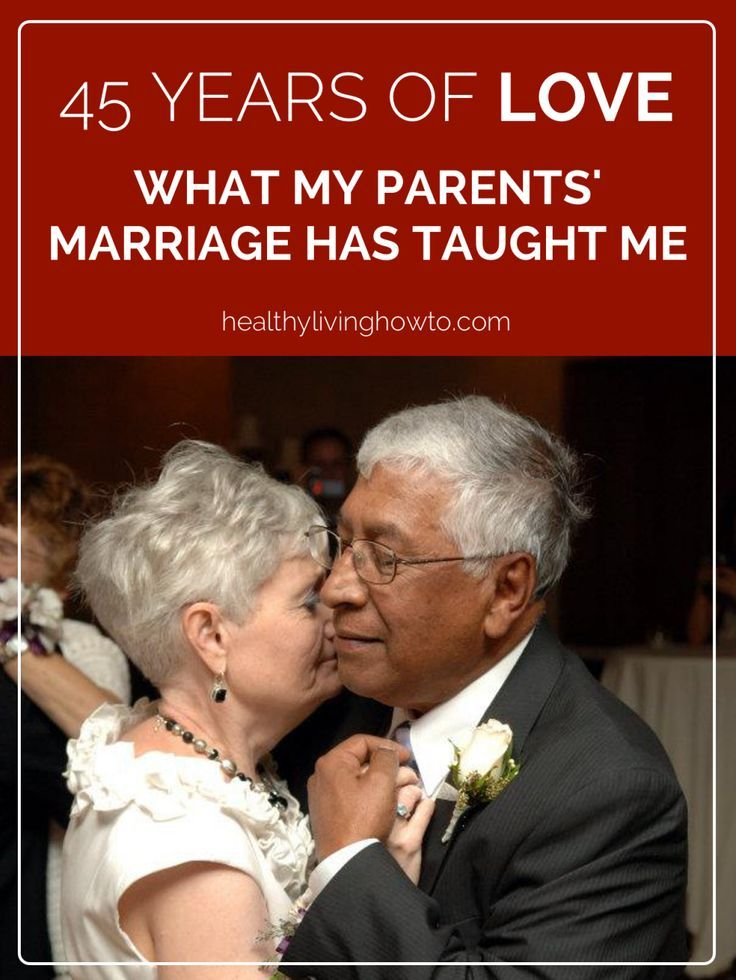 45 Years Of Love. What My Parents' Marriage Has Taught Me   http://healthylivinghowto.com pin