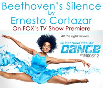 """""""Beethoven's Silence"""" by Ernesto Cortazar on FOX's TV Show Premiere """"So You Think You Can Dance"""" June 12th 2017"""