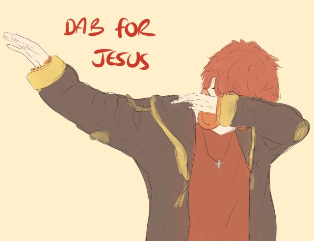 707 is holy  I did this in 7/11 (it's so close to 707 in name but what can you do?) yesterday and said I dab for Jesus. This guy looked at me and said me too. So I did it again and he ended up dabbing with me. Spread the word about our lord and savior Jesus Christ!~