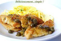 Délicieusement... simple !: Aiguillettes de poulet aux câpres et au citron