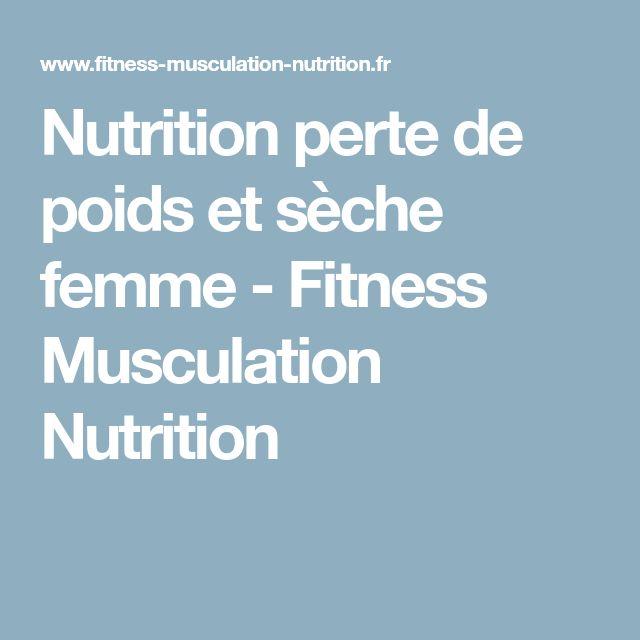 Nutrition perte de poids et sèche femme - Fitness Musculation Nutrition