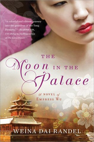 12 books about women rulers, including The Moon in the Palace by Weina Dai…