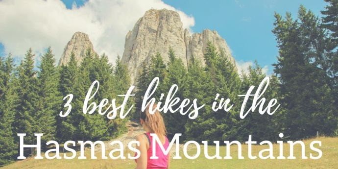 The 3 Best Hikes in the Hasmas Mountains of Romania
