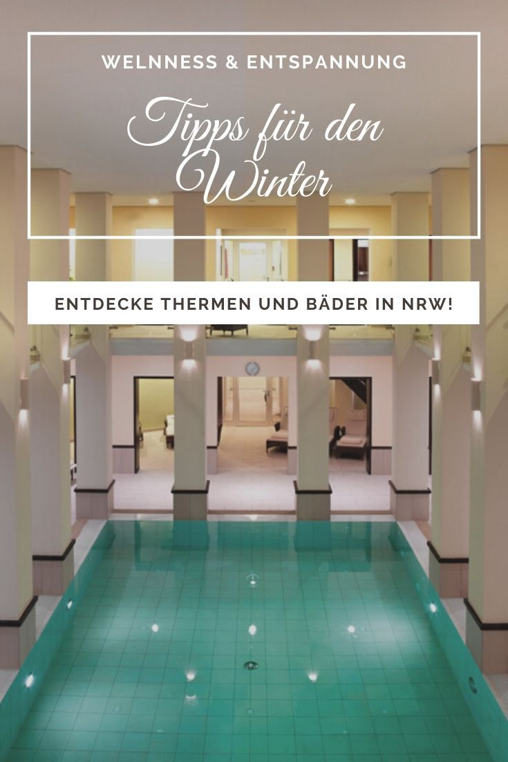 Wellness Kurzurlaub Nrw Winter In Nrw: Wellness, Sauna, Thermen, Massagen ...