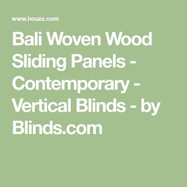 Bali Woven Wood Sliding Panels - Contemporary - Vertical Blinds - by Blinds.com