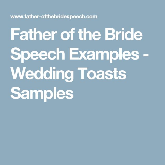 Father of the Bride Speech Examples - Wedding Toasts Samples