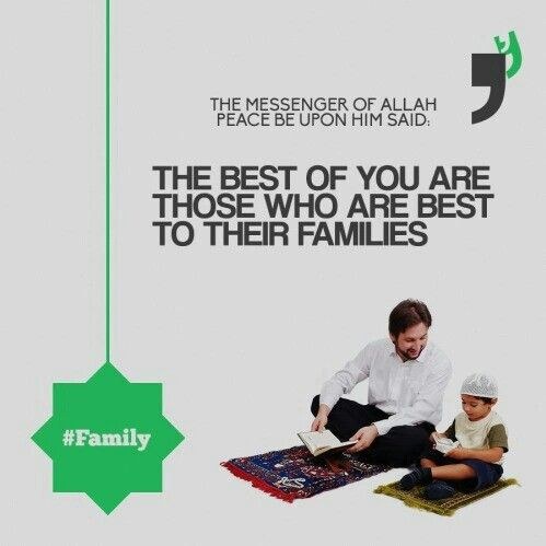 Be best to your families. Muslim# Islam