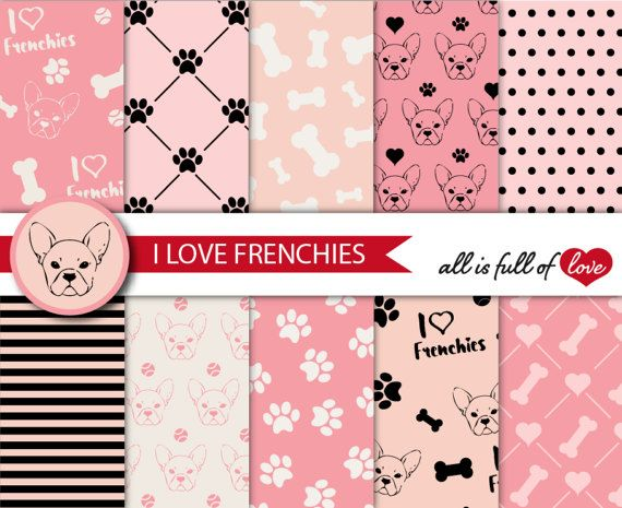 Puppy Digital Paper I Love Frenchies Background by AllFullOfLove
