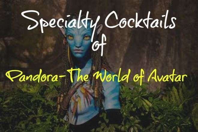 A First Look at the Specialty Cocktails of Pandora-The World of Avatar http://anopensuitcase.com/cocktails-pandora-world-avatar/ #Disney #WDW #FamilyTravel #Travel #DisneyMoms