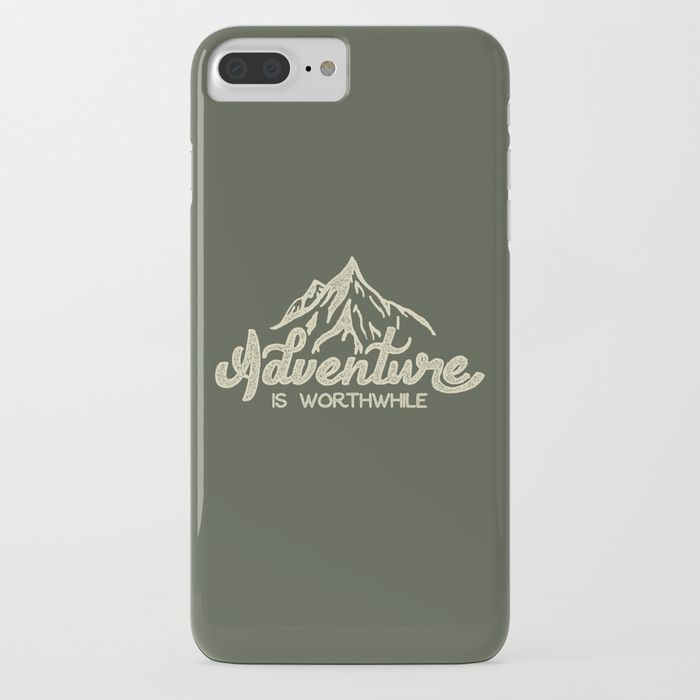 Adventure is worthwhile by Anthony Troester - Typography design phone cases by independent artists.