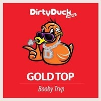 Gold Top - Booby Trvp by ⚠ Real Trap ⚠ on SoundCloud