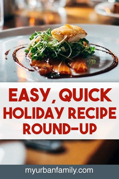 Holiday parties come with the need to be able to put together a quick, easy recipe. I've taken most of the work out of it for you and put together the best, quickest, easiest recipes. Time to start cooking!