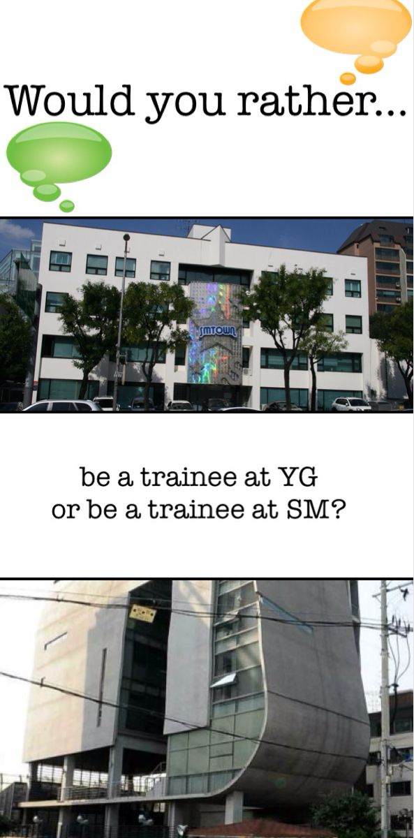 YG would be better for me but so many groups I LOVE from SM....hmmmm...