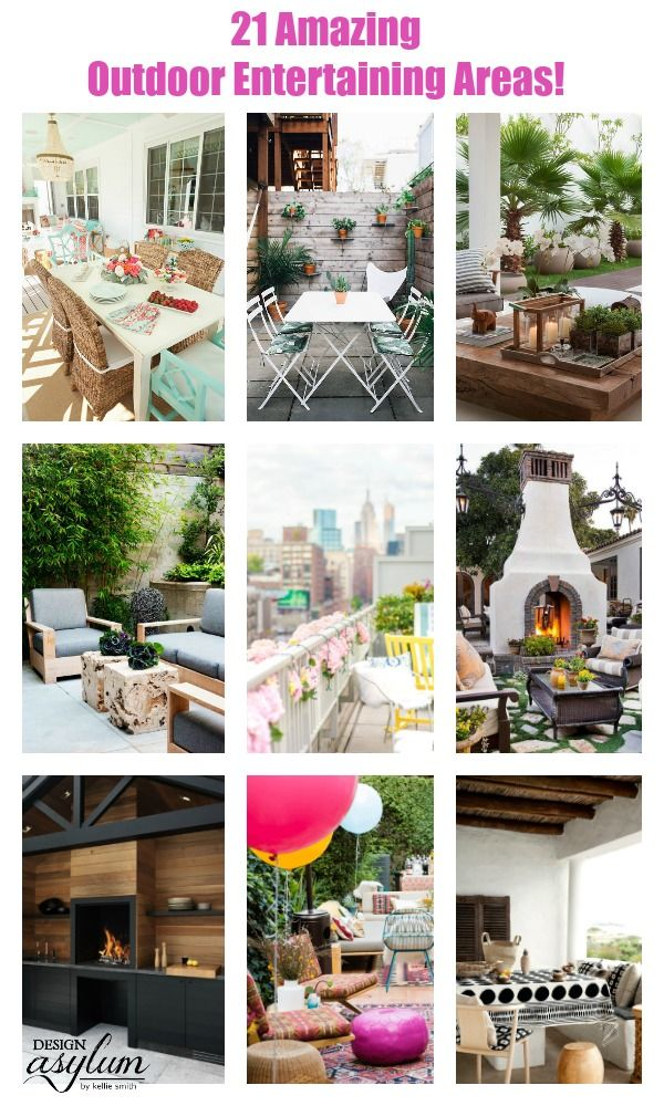 21 Amazing Outdoor Entertaining Areas that you can totally DIY! Take a look at these outdoor spaces for ideas and inspiration.. Design Asylum Blog