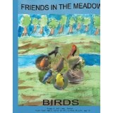Friends in the Meadow: Birds (Paperback)By Peggy H. Williams
