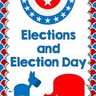 $ This is a revised and updated ELA Social Studies Unit: Election Day Packet for Grades 2-3. Students will engage in reading and writing activities to learn about Election day, Voting,and Federal, State, Local Elections.